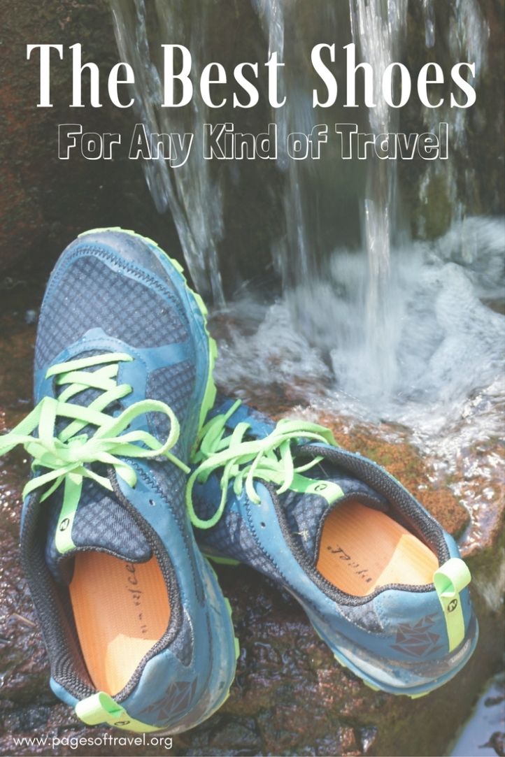 The Best Shoes for Travel of Any Kind! www.pagesoftravel.org